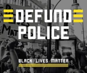 Image from Defund the Police/#BlackLivesMatter